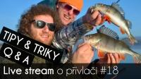 VIDEO: Přívlač Live #18 - Jak šetrně manipulovat s rybou, Q & A, TIPY & TRIKY