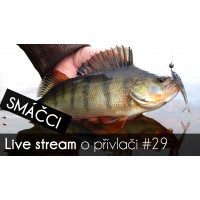 VIDEO: Přívlač Live #29 - Smáčci