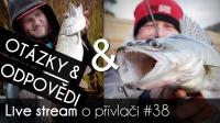 VIDEO: Přívlač Live #38 - Otázky & Odpovědi
