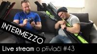 VIDEO: Přívlač Live #43 - Intermezzo