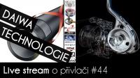VIDEO: Přívlač Live #44 - Technologie DAIWA - Navijáky a pruty