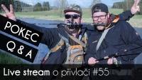 VIDEO: Přívlač Live #55 - SOUTĚŽ | Pokec s vámi | Otázky & Odpovědi