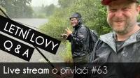 VIDEO: Přívlač Live #63 - Letní lovy a Q & A